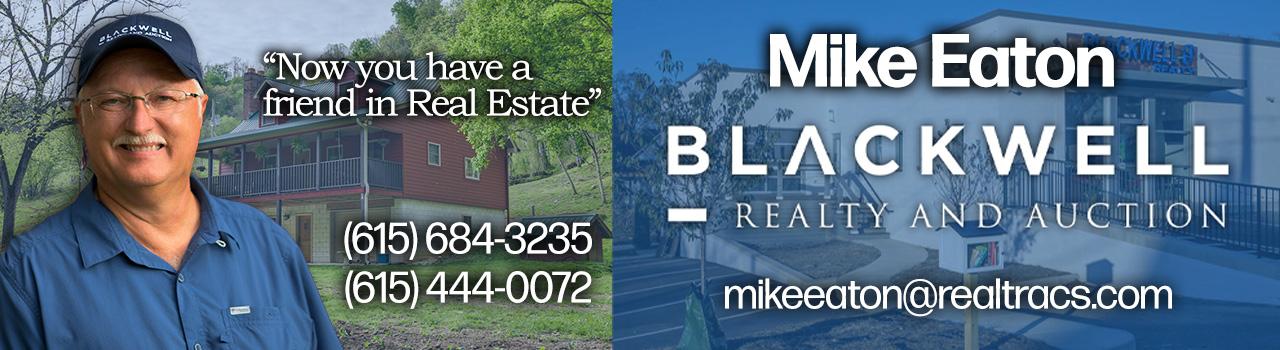 Mike Eaton Realtor Blackwell Realty & Auction TN
